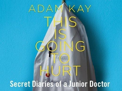 Adam Kay: This Is Going To Hurt - Garrick Theatre