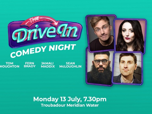 The Drive In Comedy Club - 13th July