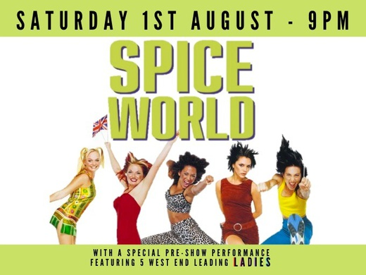 Spice World with LIVE West End Concert-