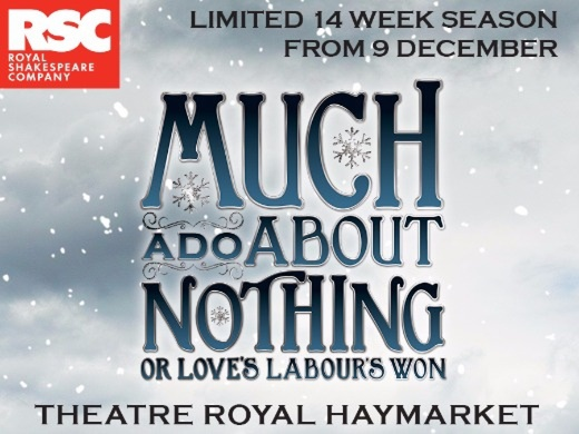 RSC - Much Ado About Nothing (or Love's Labour's Won)#3
