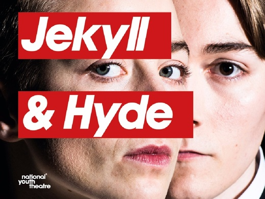 National Youth Theatre Season - Jekyll & Hyde