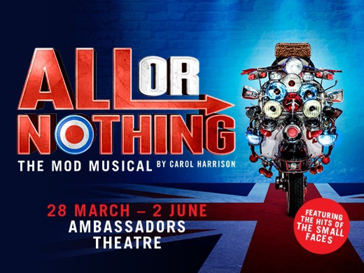 All Or Nothing - The Mod Musical - Ambassadors Theatre