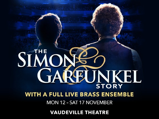 The Simon & Garfunkel Story (Vaudeville Theatre)