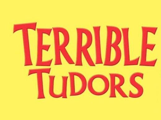 Horrible Histories - Terrible Tudors (Cardiff)