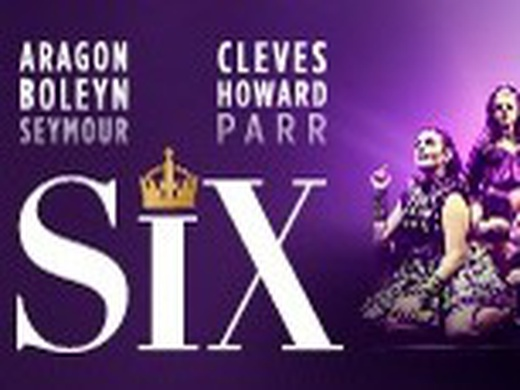 Six The Musical  (2019)-