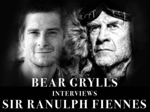 Bear Grylls Interviews Sir Ranulph Fiennes