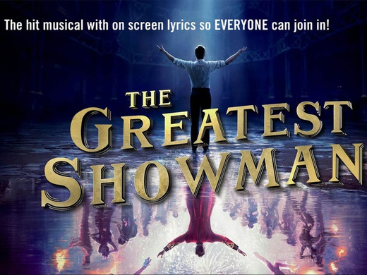 Sing-a-Long-a The Greatest Showman! (PG)