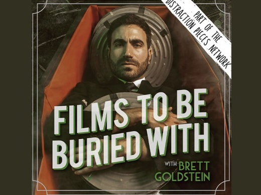 Films to be Buried With with Brett Goldstein