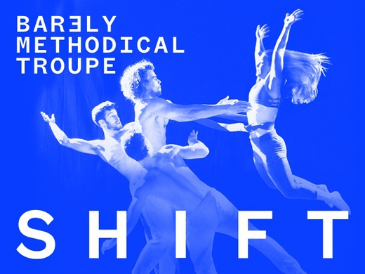 Barely Methodical Troupe: SHIFT