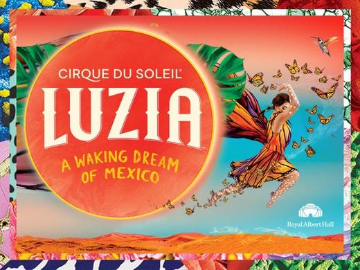 Cirque du Soleil's LUZIA London